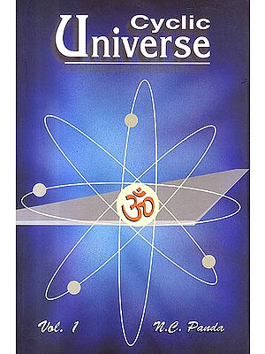 "Cyclic Universe ""Cycles of The Creation, Evolution, Involution and Dissolution of The Universe""(Set of 2 Vol.)"