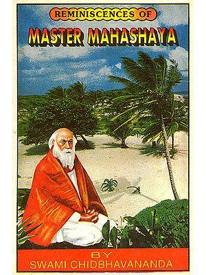Reminscences of Master Mahashaya