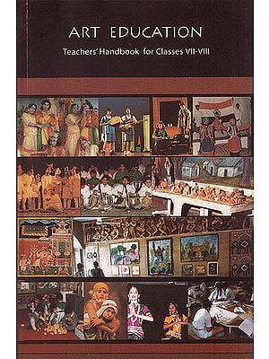 Art Education: Teachers' Handbook For Classes VII-VIII