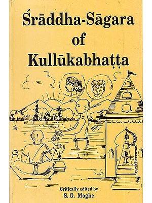 Sraddha- Sagara Of Kullukabhatta (Sanskrit Only)