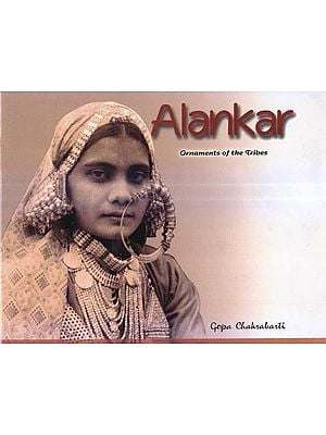 Alankar: Ornaments Of The Tribes