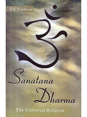 Sanatana Dharma: The Universal Religion