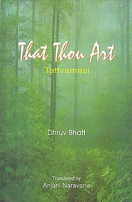 That Thou Art: Tattvamasi