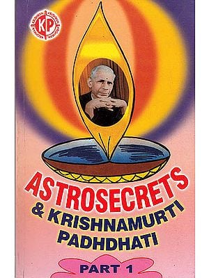 Astrosecrets and Krishnamurti Padhdhati (Part 1)