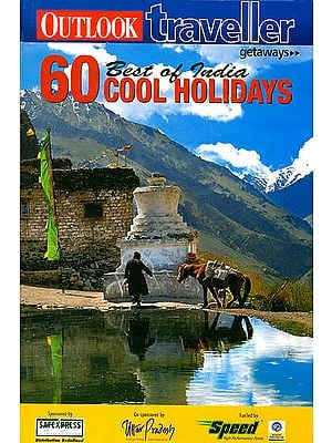 Best of India: 60 Cool Holidays
