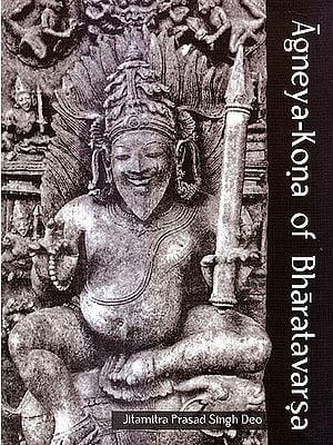 Agneya-Kona of Bharatavarsa