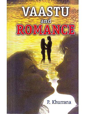 Vaastu and Romance