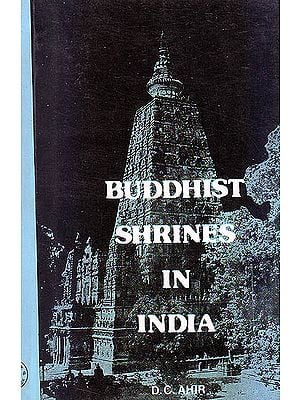 Buddhist Shrines In India