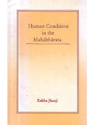Human Condition In The Mahabharata