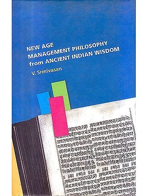 New Age Management: Philosophy From Ancient Indian Wisdom