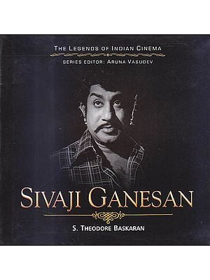 Sivaji Ganesan: Profile of An Icon