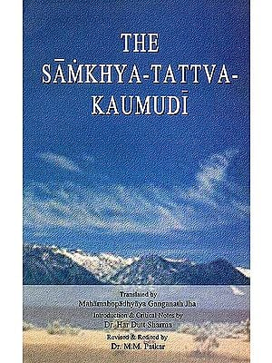 The Samkhya-Tattva-Kaumudi