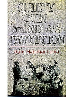 Guilty Men Of India's Partition