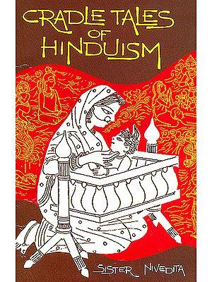 Cradle Tales Of Hindusim