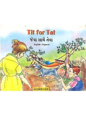 Tit For Tat (English-Gujarati)