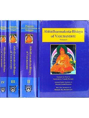 Abhidharmakosa-Bhasya of Vasubandhu: The Treasury of the Abhidharma and its (Auto) Commentary - Four Volumes
