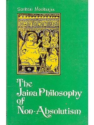 The Jaina Philosophy of Non-Absolutism