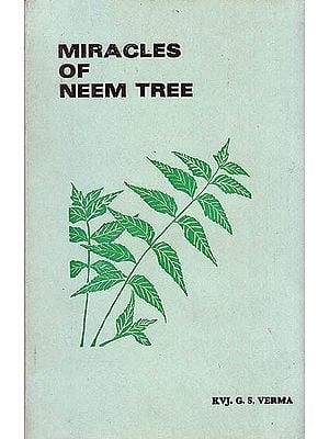 Miracles Of Neem Tree