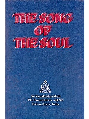 The Song Of The Soul (A Prayer Book)