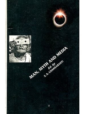 Man, Myth And Media (An Anthropologiacl Enquire Into The Recent Total Solar Eclipse In Eastern India)