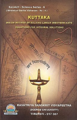Kuttaka (Indian Method Of Solving Linear Indeterminate Equations For Integral Solutions)