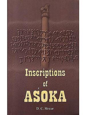 Inscriptions Of Asoka