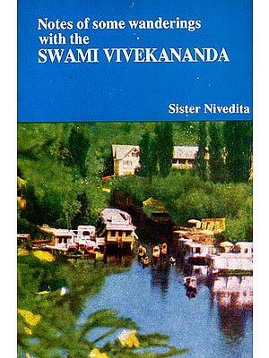 Notes of Some Wanderings With Swami Vivekananda