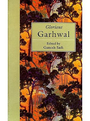Glorious Garhwal