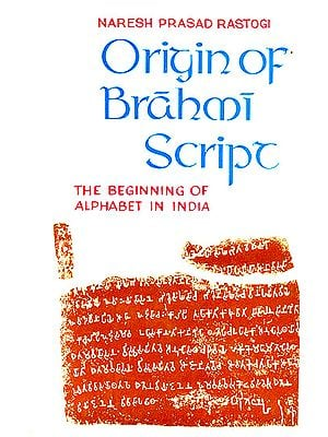 Origin of Brahmi Script (The Beginning of Alphabet In India) (An Old and Rare Book )