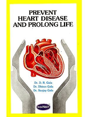 Prevent Heart Disease and Prolong Life