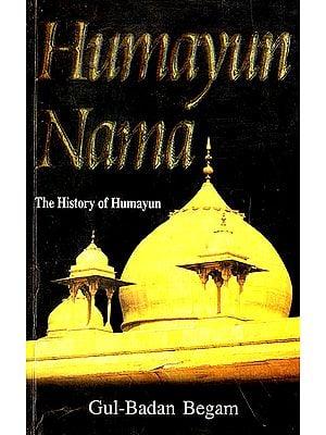 Humayun Nama (The History Of Humayun)