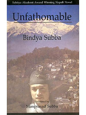 Unfathomable - Sahitya Akademi Award Winning Nepali Novel