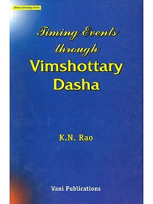 Timing Events Through Vimshottary Dasha