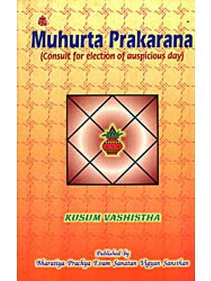 Muhurta Prakarana (Consult For Election Auspicious Day)