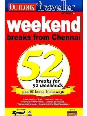 Weekend Break From Chennai (52 Breaks For 52 Weekends)