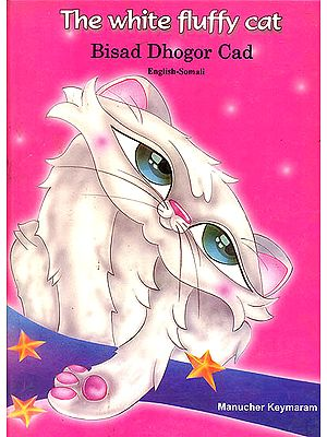 The White Fluffy Cat (English-Somali Picture Book)
