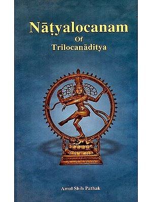 Natyalocanam of Trilocanaditya