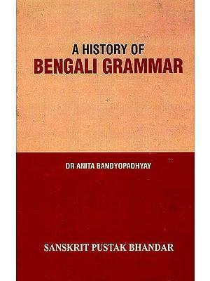 A History of Bengali Grammar (A Rare Book)
