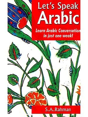 Let's Speak Arabic (Learn Arabic Conversation in Just One Week!)