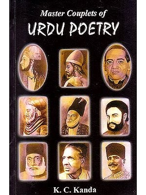 Master Couplets of Urdu Poetry (Urdu Text, Transliteration and Translation)