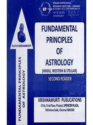 Fundamental Principles of Astrology (Hindu, Western and Stellar)