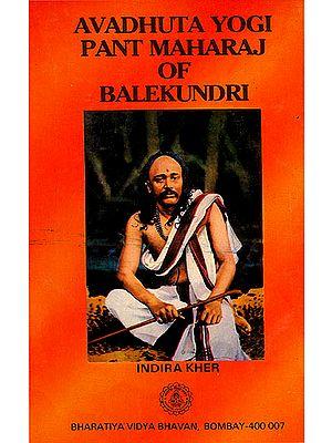Avadhuta Yogi Pant Maharaj of Balekundri (An Old and Rare Book)