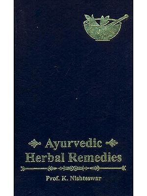 Ayurvedic Herbal Remedies (For Students and Practitioners)