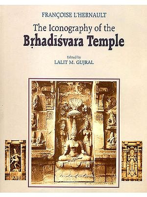 The Iconography of The Brhadisvara Temple
