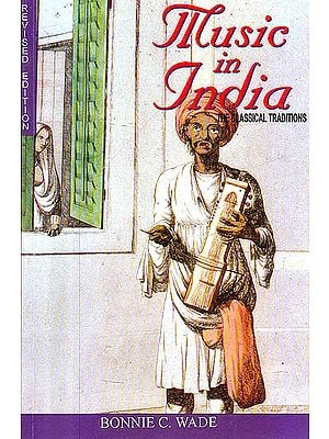 Music in India (The Classical Traditions)