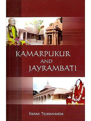 Kamarpukur and Jayrambati