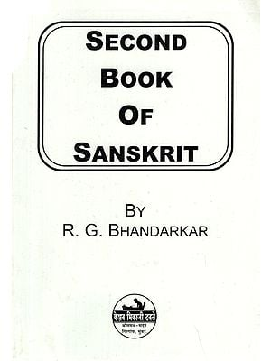 Second Book of Sanskrit: A Treatise on Grammar