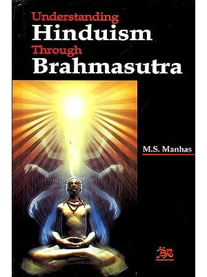 Understanding Hinduism Through Brahmasutra