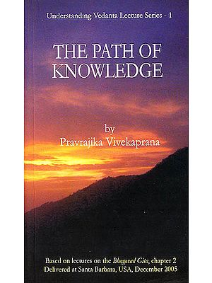 The Path of Knowledge - Based on Lectures on Bhagavad Gita, Chapter 2