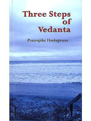 Three Steps of Vedanta